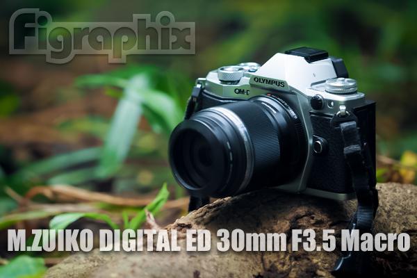 M.ZUIKO DIGITAL ED 30mm F3.5 Macro